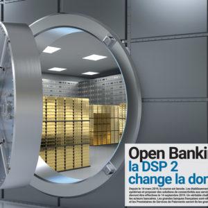 MAI 2019 – OPEN BANKING LA DSP 2 CHANGE LA DONNE